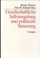 Gesellschaftliche Selbstregelung und politische Steuerung