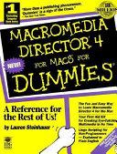 Macromedia Director 4 For Macs For Dummies