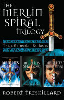 The Merlin Spiral Trilogy