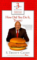 How Did You Do It, Truett?/ It's Better to Build Boys Than Mend Men/ Eat Mor Chikin: Inspire More People