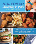 Air Fryer Instant Pot Cookbook Book