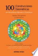 100 Construcciones Geométricas con Herramientas Manuales e Informáticas