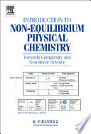 Introduction to Non equilibrium Physical Chemistry