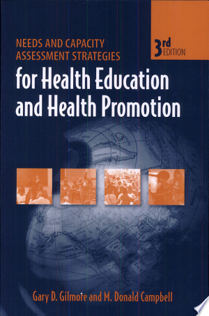Download Needs and Capacity Assessment Strategies for Health Education and Health Promotion Free Books - Reading Best Books For Free 2018
