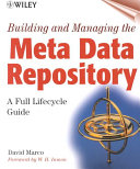 Building and Managing the Meta Data Repository