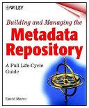 Building and Managing the Meta Data Repository Book