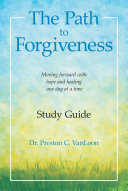 The Path to Forgiveness Study Guide
