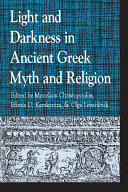 Light and Darkness in Ancient Greek Myth and Religion Pdf/ePub eBook