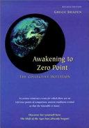 Awakening to Zero Point