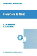 From Clone to Clinic