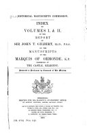 The Manuscripts of the Marquis of Ormonde  Preserved at the Castle  Kilkenny  Index to Volumes I    II  of the Report