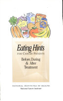 Eating hints for cancer patients, before, during & after treatment