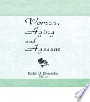 Women  Aging  and Ageism Book