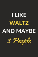 I Like Waltz And Maybe 3 People
