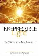 Irrepressible Light