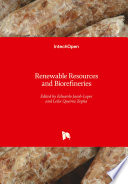 Renewable Resources and Biorefineries