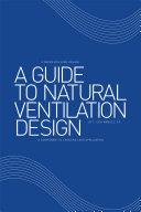 A Guide to Natural Ventilation Design
