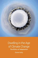 Dwelling in the Age of Climate Change