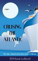Cruising the Atlantic