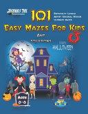 101 Easy Mazes For Kids 3
