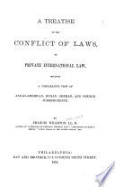 A Treatise On The Conflict Of Laws Or Private International Law