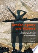 Gender  Agency and Violence