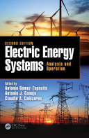 Electric Energy Systems, Second Edition