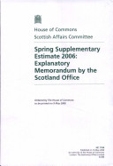 Spring Supplementary Estimate 2006: Explanatory Memorandum ...