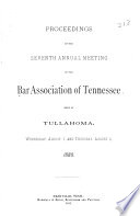 Proceedings Of The Annual Meeting Of The Bar Association Of Tennessee