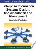 Enterprise Information Systems Design  Implementation and Management