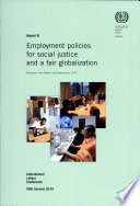 Employment Policies for Social Justice and a Fair Globalization Book
