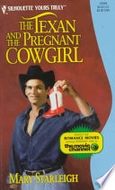 The Texan and the Pregnant Cowgirl