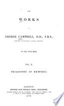 The Works of George Campbell: Philosophy of rhetoric