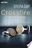 Crossfire : Versuchung