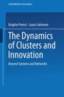 The Dynamics of Clusters and Innovation
