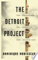 The Detroit Project