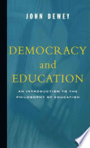 """Democracy And Education"" by John Dewey"