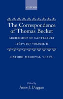 The Correspondence of Thomas Becket, Archbishop of Canterbury, 1162-1170: Letters 176-329