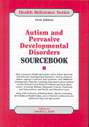 Autism and Pervasive Developmental Disorders Sourcebook Book