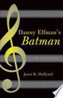 Danny Elfman s Batman