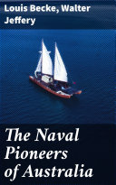 Pdf The Naval Pioneers of Australia Telecharger