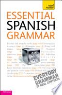 Essential Spanish Grammar: Teach Yourself