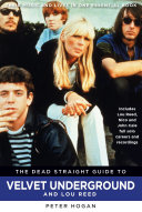 Pdf The Dead Straight Guide to The Velvet Underground and Lou Reed Telecharger