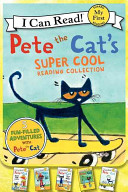 Pete the Cat s Super Cool Reading Collection