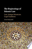 The Beginnings of Islamic Law Book