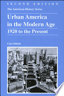 Urban America in the Modern Age  : 1920 to the Present