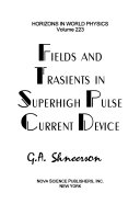 Fields and Tra n sients in Superhigh Pulse Current Device
