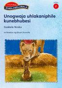 Books - Unogwaja uhlakaniphile kunebhubesi | ISBN 9780195787245