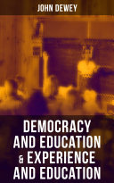 Democracy and Education   Experience and Education