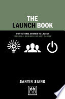 Launch Book  Motivational stories to launch your idea  business or next career Book
